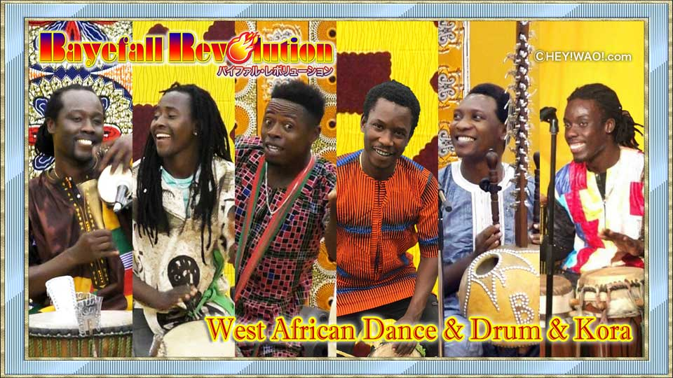 Bayefall Revolution、West African Dance & Drum & Kora