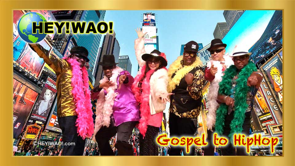 HEY!WAO! Gospel to HipHop